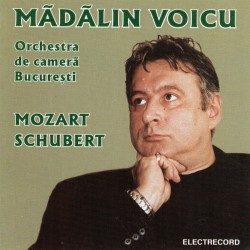 Madalin Voicu - Mozart, Schubert - CD