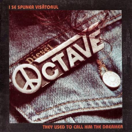 Octave - I se spunea visatorul - CD