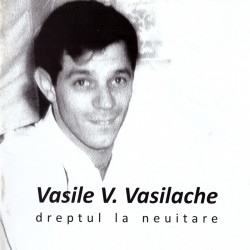 Various Artists - Dreptul la neuitare - Melodii de Vasile V. Vasilache - 2 CD