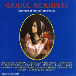 Various Artists - Graiul neamului - Cantece si marsuri patriotice - CD