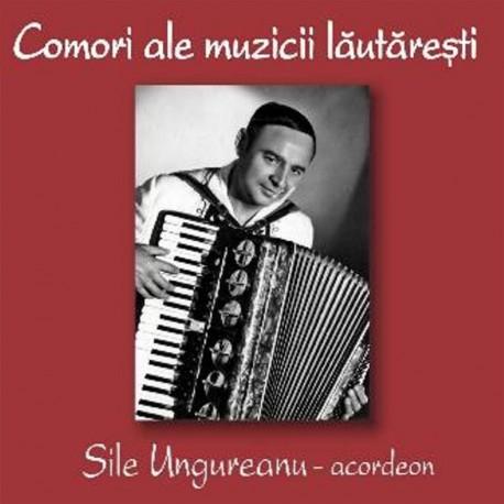 Sile Ungureanu - Comori ale muzicii lautaresti - CD