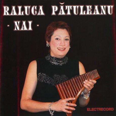 Raluca Patuleanu - Nai - CD