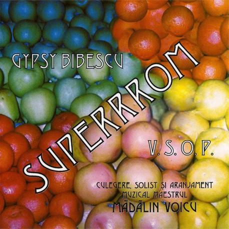 Gypsy Bibescu - Superrrom V.S.O.P. - CD