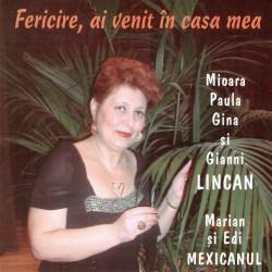Mioara Lincan - Fericire, ai venit in casa mea - CD