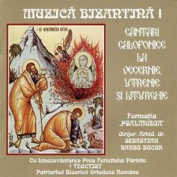 Formatia Psalmodia - vol.I (Cantari calofonice la Vecernie, Utrenie si Liturghie) - CD