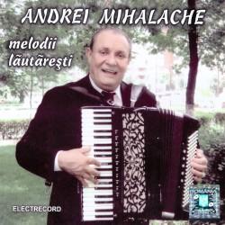 Andrei Mihalache - Melodii lautaresti - CD