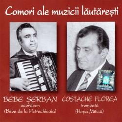Bebe Serban si Costache Florea - Comori ale muzicii lautaresti - CD