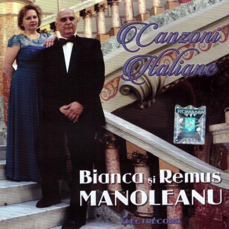 Bianca Luigia Manoleanu / Remus Manoleanu - Canzoni Italiane - CD