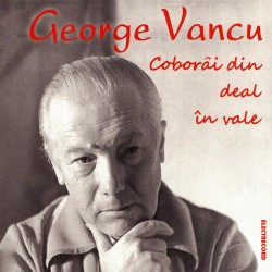 George Vancu - Coborai din deal in vale - CD