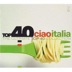 Various Artists - Top 40 - Ciao Italia - 2 CD Digipack