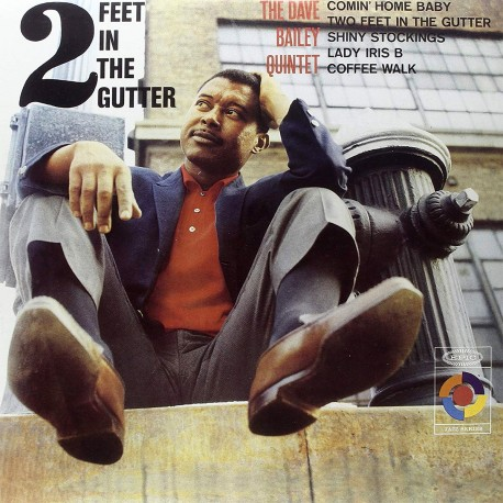 Dave Bailey - Two Feet In The Gutter - Vinyl LP