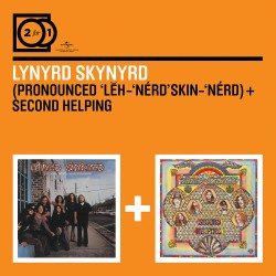 Lynyrd Skynyrd - Pronounced Leh'nerd Skin'erd / Second Helping - 2 CD