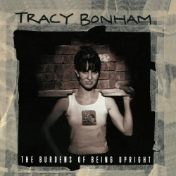 Tracy Bonham - Burdens Of Being Upright - 180g HQ Insert Gatefold Vinyl LP