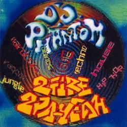 D.J.Phantom - 2 Fire, 2 Pa-Yeah - CD