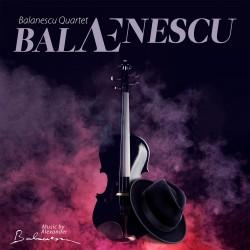 Alexandru Balanescu Quartet - BALAENESCU - CD Digipack