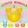 Various Artists - Cutiuta Muzicala - Cele mai frumoase cantece Vol. 2 - CD