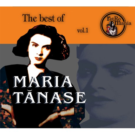 Maria Tanase - The Best Of Maria Tanase vol.1 - CD Digipack