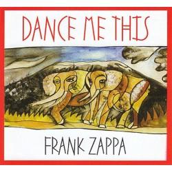 Frank Zappa - Dance Me This - CD Digipack