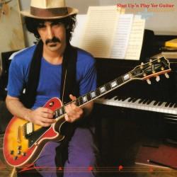 Frank Zappa - Shut Up'n Play Yer Guitar - 2 CD