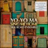 Yo-Yo Ma / Silk Road Ensemble - Sing Me Home - 180g HQ Gatefold Vinyl 2 LP