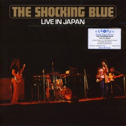 Shocking Blue - Live In Japan - 180g HQ Gatefold Vinyl LP
