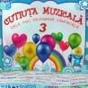 Various Artists - Cutiuta Muzicala - Cele mai frumoase cantecele Vol. 3 - CD