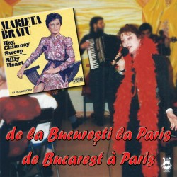 Marieta Bratu - De la București la Paris - 2 CD