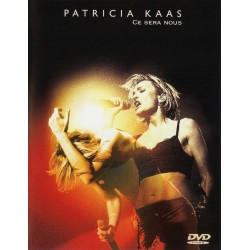 Patricia Kaas - Ce Sera Nous - DVD