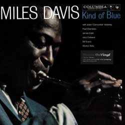 Miles Davis - Kind Of Blue - HQ Vinyl LP
