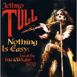 Jethro Tull - Nothing Is Easy - Live At The Isle Of Wight 1970 - CD