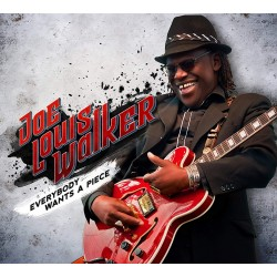 Joe Louis Walker - Everybody Wants A Piece - CD Digipack