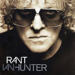 Ian Hunter - Rant - CD