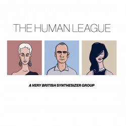 Human League - Anthology - A Very British Synthesizer Group - Deluxe CD
