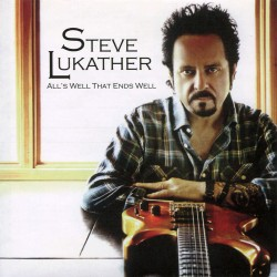 Steve Lukather - All's Well That Ends Well - Vinyl LP