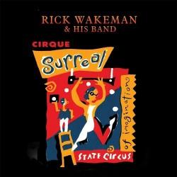 Rick Wakeman & His Band - Cirque Surreal - CD