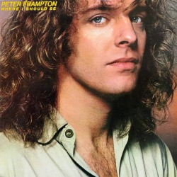 Peter Frampton - Where I Should Be - Vinyl LP