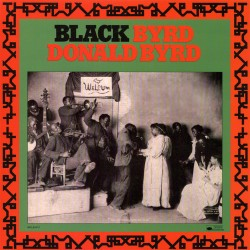 Donald Byrd - Black Byrd - Vinyl LP