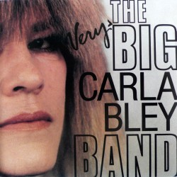 Carla Bley - Very Big Carla Bley Band - Vinyl 1 LP
