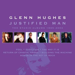 Glenn Hughes - Justified Man - 6 CD