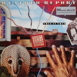 Weather Report - This Is This - CD
