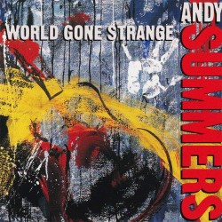 Andy Summers - World Gone Strange - CD