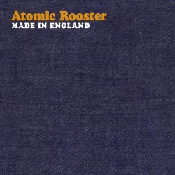 Atomic Rooster - Made In England - CD
