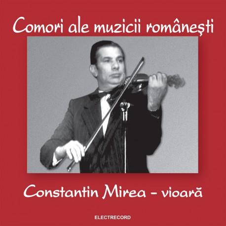 Constantin Mirea - Comori ale muzicii româneşti - CD
