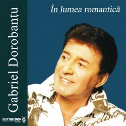 Gabriel Dorobanţu - În lumea romantică - CD