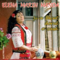 Elena Marin Manda - Şi-a făcut dorul o casă - CD