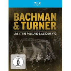 Bachman & Turner - Live At The Roseland Ballroom, NYC - Blu-ray