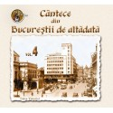 V/A - Cantece din Bucurestii de altadata vol.4 - CD Digipack
