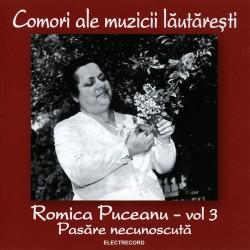 Romica Puceanu - Pasare necunoscuta vol. 3 - CD