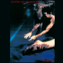 Siouxsie & The Banshees - The Scream - 180g HQ Vinyl LP