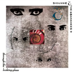 Siouxsie & The Banshees - Through The Looking Glass - 180g HQ Vinyl LP